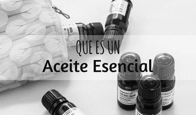 Mini guia:  qué es un Aceite Esencial