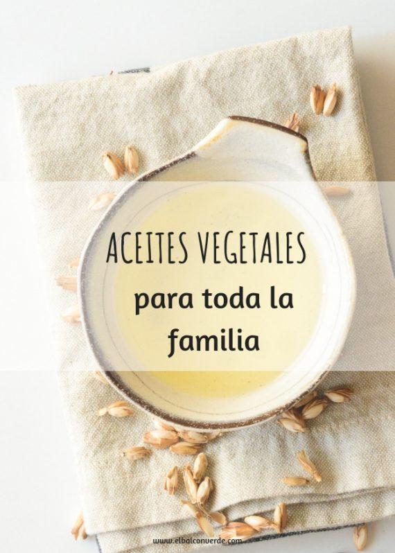 ACEITES VEGETALES PARA LA FAMILIA